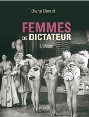 Femmes de dictateurs - L'album - Couverture - Format classique