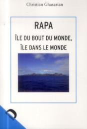 Rapa, île du bout du monde, île dans le monde - Couverture - Format classique