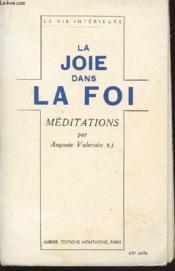 La Joie Dans Le Foi - Meditations / Collection La Vie Interieure. - Couverture - Format classique