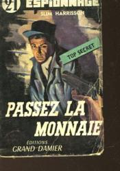 Passez La Monnaie - Tome Ii - A Qui Perd Gagne - Couverture - Format classique