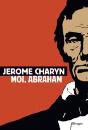 Moi, Abraham - Couverture - Format classique