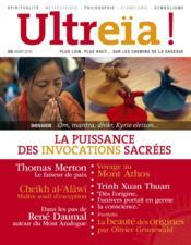 Ultreïa ! N.6 ; la puissance des invocations sacrées - Couverture - Format classique