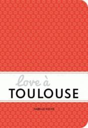 Love à Toulouse - Couverture - Format classique