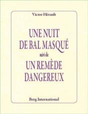 Une nuit de bal masqué ; un remède dangereux - Couverture - Format classique