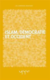 Islam, démocratie et Occident - Couverture - Format classique