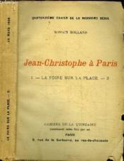 Cahiers De La Quinzaine : Jean-Christophe A Paris - Tome 1 - La Foire Sur La Place N°2 - Quatorzieme Cahier De La Neuvieme Serie - 29 Mars 1908 - Couverture - Format classique
