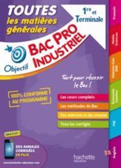 Objectif bac ; tout en un Bac Pro industriels - Couverture - Format classique
