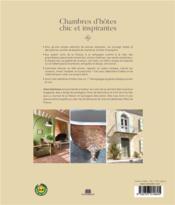 Chambres d'hôtes chic et inspirantes ; leçons de style à travers 20 demeures de charmes - 4ème de couverture - Format classique