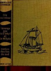 L'ILE AU TRESOR / L'ETRANGE CAS DU DR JEKYLL ET DE MR. HYDE /CONTES DES ILES DU SUD :La plage de Falesa, Le diable dans la bouteille, l'île des voix - 1 VOLUME - Couverture - Format classique
