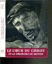 Le Coeur Du Christ Et Le Desordre Du Monde - Couverture - Format classique