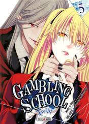 Gambling school - twin T.5 - Couverture - Format classique
