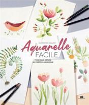 Aquarelle facile : peindre la nature au crayon - Couverture - Format classique