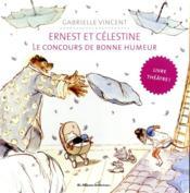 Ernest et Célestine ; le concours de bonne humeur ; le livre théâtre - Couverture - Format classique