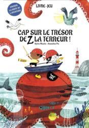 Cap sur le trésor de Z La Terreur ! - Couverture - Format classique