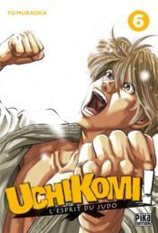 Uchikomi ; l'esprit du judo T.6 - Couverture - Format classique