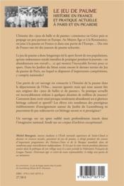 Le jeu de paume ; histoire en france et pratique actuelle à Paris et en Picardie - 4ème de couverture - Format classique