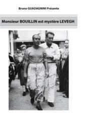 Monsieur Bouillin est mystère Levegh - Couverture - Format classique