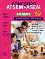 Concours ATSEM/ASEM ; concours externe, interne et 3e voie ; fonction publique territoriale et Ville de Paris (édition 2021/2022) - Couverture - Format classique