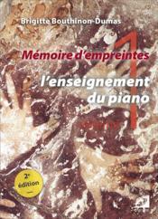Mémoire d'empreintes t.1 : l'enseignement du piano - Couverture - Format classique