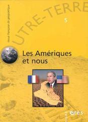 Outre-Terre T.5 ; Les Amériques Et Nous - Intérieur - Format classique