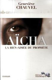 Aïcha, la bien-aimée du prophète - Intérieur - Format classique