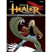 James Healer t.2 ; la nuit du cobra - Couverture - Format classique
