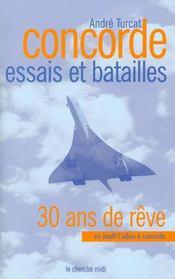 Concorde ; essais et batailles ; 30 ans de rêve - Intérieur - Format classique