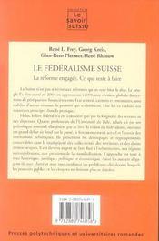 Le Federalisme Suisse. La Reforme Engagee. Ce Qui Reste A Faire Politique No33 - 4ème de couverture - Format classique