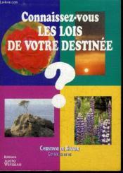 Connaissez-Vous Lois De Votre Destinee ? - Couverture - Format classique