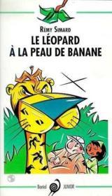 Le Leopard A La Peau De Banane - Couverture - Format classique