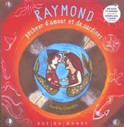 Raymond, Pecheur D'Amour Et De Sardines - Intérieur - Format classique