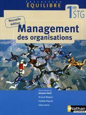 EQUILIBRE ; management des organisations ; 1ère STG ; livre de l'élève (édition 2009) - Couverture - Format classique