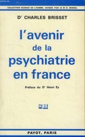 L'Avenir De La Psychiatrie En France - Couverture - Format classique