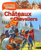 Châteaux et chevaliers - Couverture - Format classique