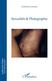 Sexualités et photographie - Couverture - Format classique