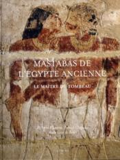 Mastabas de l'Egypte ancienne - Couverture - Format classique