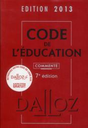 Code de l'éducation commenté (édition 2013) - Couverture - Format classique