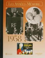Les années-mémoires 1958 - Couverture - Format classique
