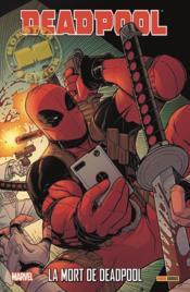Deadpool ; la mort de Deadpool - Couverture - Format classique