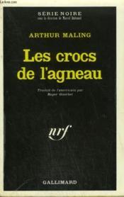 Les Crocs De L'Agneau. Collection : Serie Noire N° 1380 - Couverture - Format classique