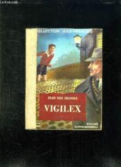 Vigilex Ou Le Secret De M Philibert. - Couverture - Format classique