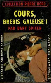 Cours, Brebis Galeuse! Collection L'Aventure Criminelle N° 55. - Couverture - Format classique