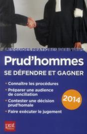 Prud'hommes 2014 ; se défendre et gagner - Couverture - Format classique