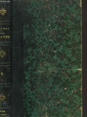 Theatre Complet. Tome Ii. Napoleon Bonaparte, Antony, Charles Xii Chez Ses Grands Vassaux. - Couverture - Format classique