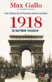 telecharger Une histoire de la Premiere Guerre mondiale t.2 – 1918, la terrible victoire livre PDF en ligne gratuit