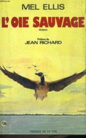L'Oie Sauvage - Couverture - Format classique