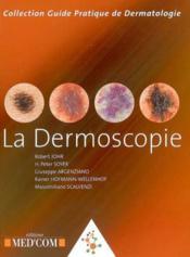 La dermoscopie - Couverture - Format classique