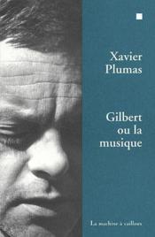 Gilbert ou la musique - Couverture - Format classique
