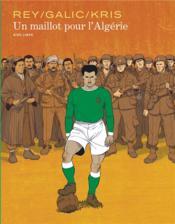 Un maillot pour l'Algérie - Couverture - Format classique