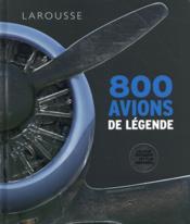 800 avions de légende - Couverture - Format classique